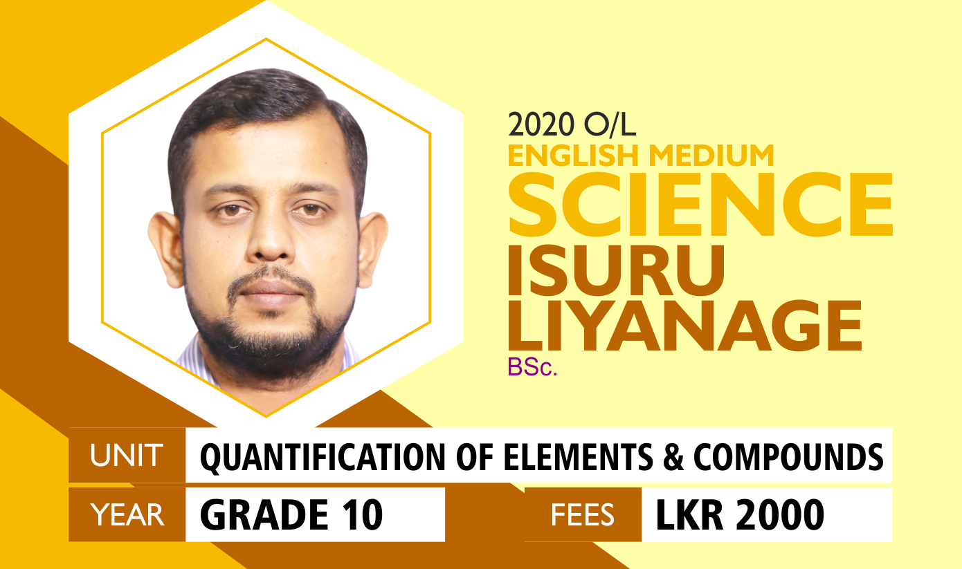 Grade 10 /2020 O/L Science English Medium  Quantification of elements & compounds